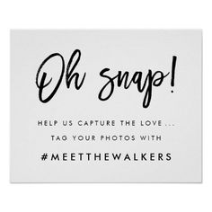 Oh Snap | Wedding Hashtag Typography Poster