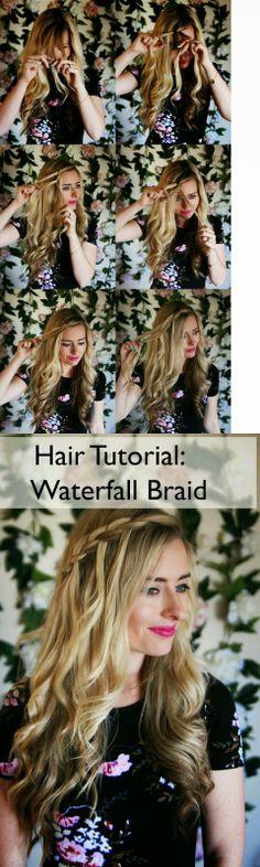 How to Chic: WATERFALL BRAID - TUTORIAL