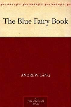 The Blue Fairy Book (Andrew Lang's Fairy Books), http://www.amazon.com/dp/B0084AMS9O/ref=cm_sw_r_pi_awdl_9n-Isb0RC7CDH