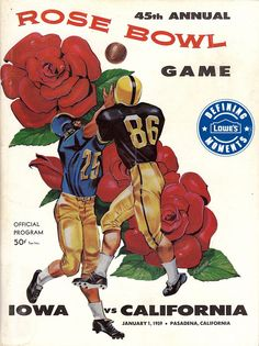 Cal played in the 45th Rose Bowl game on January 1, 1959 against Iowa. Check out this program cover from the game! #CalFootball #CalTradition
