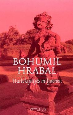 Beschrijving van Harlekijntjes miljoenen - Bohumil Hrabal - Bibliotheken Limburg
