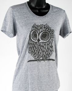 Owl on Heather Grey Tri Blend Women's American Apparel T Shirt. $25.00, via Etsy.  \\\ Killing myself look at owl tee's on Etsy haha