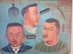 Barber shop sign from the African Hair Salon, African Hairstyles, West Africa, Hairdos, Shop Signs, African Art, Barber Shop, A Good Man, African Fashion