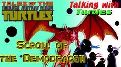 TMNT Talking with Turtles - Scroll of the Demodragon Review Tales of Nin...