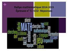 + Rallye mathématique 2014-2015 Épreuve n° 5 –CE2- Réponses.