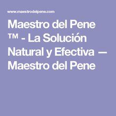 Maestro del Pene ™ - La Solución Natural y Efectiva — Maestro del Pene