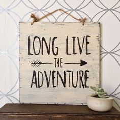 Long Live the Adventure Wood Sign / Home Decor / by HollyWoodTwine