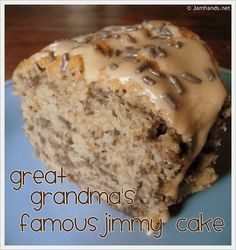 Great Grandma's Famous Jimmy Cake at