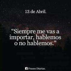 Siempre. ....