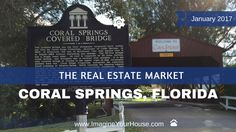 Coral Springs FL Real Estate Market Report for January 2017 #CoralSprings #RealEstate