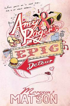Amy & Roger's Epic Detour by Morgan Matson | 19 Truly Brilliant Young Adult Books You Can Enjoy At Any Age