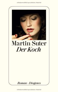 Der Koch: Amazon.de: Martin Suter: Bücher