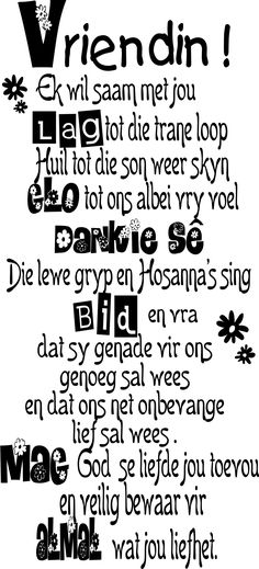 Vir al my vriendinne. The Words, Cool Words, Strong Quotes, Positive Quotes, Positive Thoughts, Daily Quotes, Best Quotes, Happpy Birthday, Afrikaanse Quotes