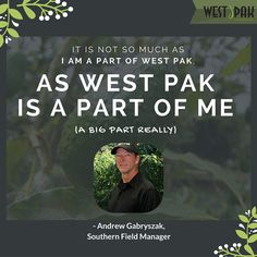 We have handpicked a new tradition at West Pak – introducing our Company Spotlight – starting with Andrew G., Southern Field Manager. Read his story here http://on.fb.me/1V9foFH