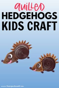 Check out our latest paper quilling craft for kids. This super cute Quilled Hedgehogs Craft will make those little hands busy while they are having fun. Save the instructions now on how to do this amazing craft. Animal Crafts for Kids #kidscraft #easycraft #autumcraft #quilling #hedgehogscraft #papercraft Quilling Craft, Paper Quilling, Farm Animal Crafts, Animal Crafts For Kids, Fun Crafts For Kids, Hedgehog Craft, Rainforest Animals, Jungle Animals, Easy Crafts