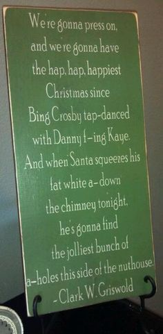 Funny Clark Griswold Christmas Quote WANT!