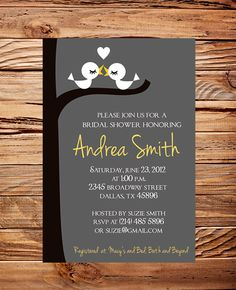 Bridal Shower Invitation, Love Birds Bridal or Wedding shower Invitation, Bridal Shower Invitation, Birds in Love, White,Yellow, Gray (6007)... THIS ONE DOES THE SAME THING, YOU PAY FOR THE FILE AND CAN PRINT IT AT LIKE WALMART @Keri DeStories
