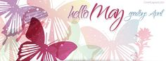 Hello May Goodbye April Facebook Cover coverlayout.com