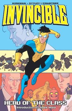 Image Comics Invincible Vol 4 - Head of the Class TPB Free Comic Books, Free Books, Invincible Comic, Class Comics, Mark Waid, Arte Nerd, Three's Company, Free Comics, Aleta