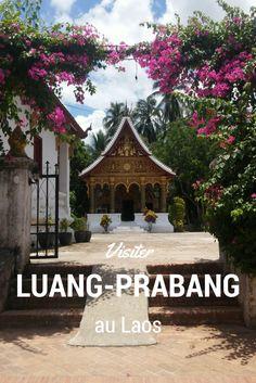 Luang-Prabang est vraiment une des plus jolies et agréables ville d'Asie. Voici mon top 10 des choses à faire dans ce paradis du Laos. #laos #luangprabang