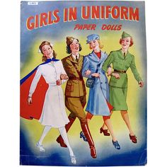 Girls In Uniform Paper Dolls Vintage 1943 Uncut and Complete Samuel Lowe