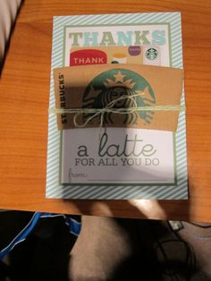Starbucks latte gift card and holder. Seen this a bunch before, but it's always a welcome teacher/bus driver gift. Starbucks Latte, Bus Driver Gifts, Thankful, Teacher, Gift Ideas, Cards, Professor, Maps, Playing Cards