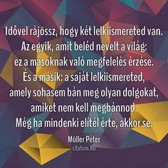Boszorkánykonyha: Bölcs Words Quotes, Life Quotes, Sayings, Thoughts And Feelings, Positive Thoughts, Autumn Activities For Kids, Life Learning, Affirmation Quotes, English Quotes