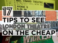 17 Tips To See London Theatre On The Cheap