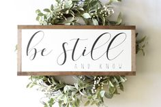 Be Still And Know Sign, Wood Sign, Farmhouse Sign, Family Sign, Rustic Decor, Home Decor, Inspiratio