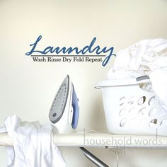 Laundry decal for above laundry - for fun, silly but fun!  Comes in all different colors.  $17 from HouseHoldWords on Etsy