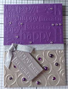 Embossed birthday card using cuttlebug embossing folder by magdalena 50th Birthday Cards, Birthday Cards For Women, Bday Cards, Handmade Birthday Cards, Greeting Cards Handmade, Female Birthday Cards, Diy Birthday, Birthday Ideas, Birthday Woman