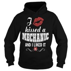 I kissed a MECHANIC and I liked it - Mechanic hoodies and t shirts