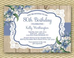 This 80th birthday invitation features a rustic country style wood background with ribbon, lace and blue vintage flowers (bluebells).