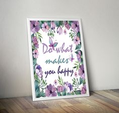 Watercolour Print - Quote Prints - Wall Art Quotes - Floral Print - Floral Watercolour - Purple Wall Art - Word Wall Art - pinned by pin4etsy.com