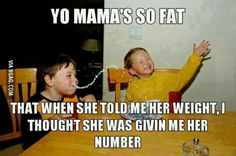 I love yo mama jokes - Jokes - Funny memes - - I know I'm supposed to be all kinds of offended because this is a fat joke but c'mon this is hilarious! The post I love yo mama jokes appeared first on Gag Dad. Your Mama Jokes, Yo Momma Jokes, Funny Jokes, Funny Stuff, Funny Things, Rude Jokes, Minion Jokes, Funny Humour, School