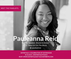 Meet the Panelists: Sistertalk Group welcome Pauleanna Reid on our Love & Relationship Panel as we discuss Love language, getting ready for love & staying ready for love. RSVP: www.sistertalkoct10.eventbrite.com