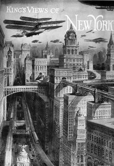 Future New York is preeminently a city of skyscrapers King's Dream of New York, produced by Moses King, 1915 Edition from nottingham.ac.uk