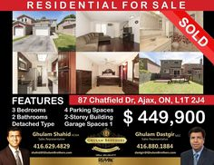 Another house SOLD! Another happy client! 87 Chatfield Dr Ajax ON. SOLD over asking the price! Call Ghulam Brothers today BECAUSE YOU DESERVE IT!!! Ghulam Shahid(416)-629-4829  Ghulam Dastgir (416)-880-1884 Sales Representative, Parking Space, Real Estate, Counter Tops, Car Garage, Building, Granite, Schools, Hardwood Floors