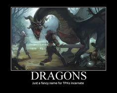 Posted by Welknair - Dragons