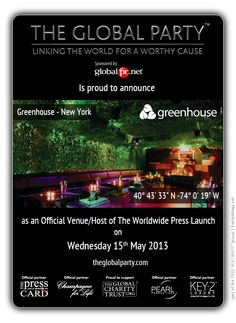 #Greenhouse #Nightclub will host the #Press #Launch on the 15th May 2013.  As a #Journalist, #Blogger or Media Correspondent to attend please click here: http://www.theglobalparty.com/venues/greenhouse/