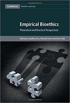 Empirical bioethics: