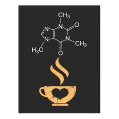 Shop Caffeine Molecule Gift Coffee Lover Science Nerds Postcard created by Designer_Store_Ger. Chemistry Gifts, Chemistry Art, Coffee Is Life, Coffee Art, Coffee Cup Tattoo, Cute Spanish Quotes, Coffee Sleeve, Coffee Lover Gifts, Coffee Signs