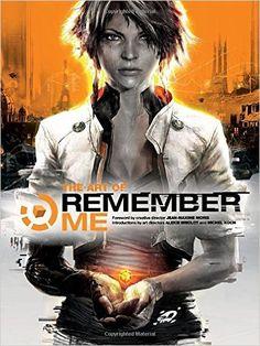 The Art of Remember Me: Amazon.es: Aleksi Briclot, Michel Koch, Jean-Max Moris, Remember Me game Artists Various: Libros en idiomas extranjeros