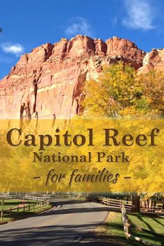 Fun things to do in Capitol Reef National Park with  kids  | tipsforfamilytrips.com