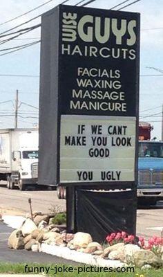 Funny Guys Haircut Ugly Sign