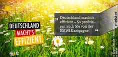 """Wie können auch Sie von der Kampagne """"Deutschland macht´s effizient"""" profitieren? Lesen Sie es hier:"""
