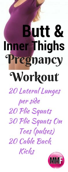 Pregnancy workout for the thighs and butt.