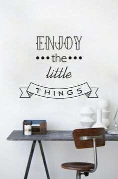 Vinilo decorativo enjoy little things