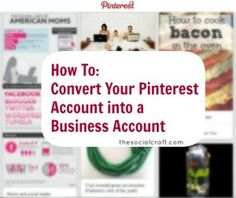Ready to make your personal business public? Keep your pins and start building a professional following with this easy conversion!