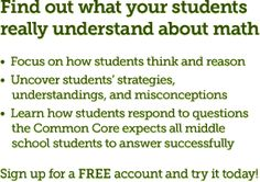 Find out what your students really understand about math. Sign up for a FREE account and try it today!